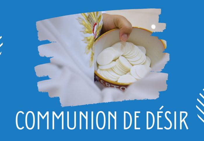 Retrouvez ici le texte de prière de communion de désir