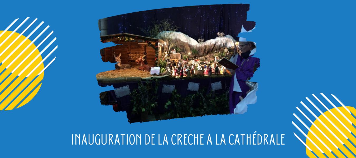 Inauguration de la crèche à la cathédrale de Gap