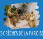 Les crèches de la paroisse